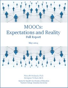 MOOCs: Expectations and Reality Massive Open Online Courses, Student Success, Instructional Design, Blended Learning, Personal Development, Ebooks, Tech, Organization, Teaching