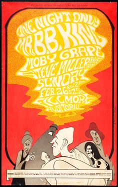 Original Vintage Bill Graham BG # Poster by John Meyers for B. King, Moby Grape, Steve Miller Blues Band at Fillmore Auditorium Hippie Posters, Rock Posters, Band Posters, Music Posters, Vintage Concert Posters, Vintage Posters, Fillmore Auditorium, Psychedelic Rock, Psychedelic Posters