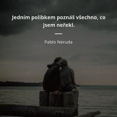 Pablo Neruda, Motto, Language, Motivation, Movie Posters, Inspiration, Biblical Inspiration, Film Poster, Languages