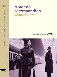 Barbara Pym, _Amor no correspondido_, Gatopardo Ediciones, 2017