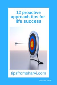 #ad 12 proactive approach tips for life success (Full disclosure on my blog) #lifesuccess #proactiveapproach