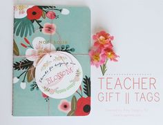 Darling free printable Teacher Gifts Tags! Just print, cut, tie and deliver!