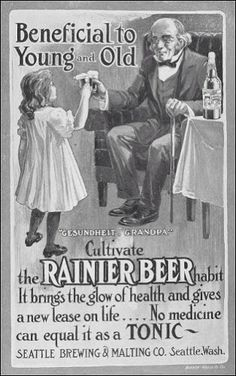 Vintage Stuff Beneficial to Young AND Old. Cultivate the RAINIER BEER HABIT. It brings the glow of health and gives a new lease on life.No medicine can equal to it as a TONIC!beer for kids.vintage advertisement - We've come a long way. Vintage Humor, Funny Vintage Ads, Pub Vintage, Creepy Vintage, Funny Ads, Poster Vintage, Vintage Kitchen, Vintage Kids, Vintage Stuff