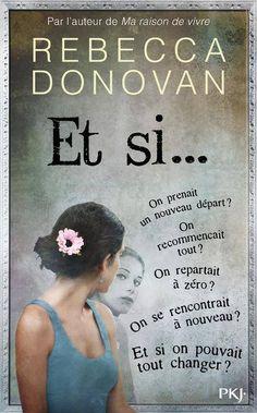 Et si… est un roman young-adult écrit par Rebecca Donovan et sorti chez les éditions Pocket Jeunesse le 04 octobre dernier.