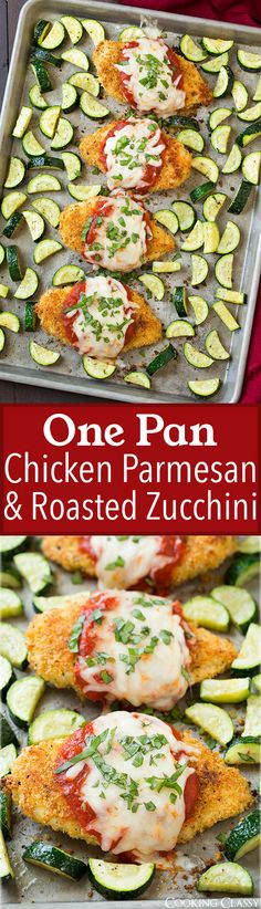 One Pan Chicken Parmesan and Roasted Zucchini