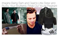 """Imagine Being Sam and Dean's Little Sister and Bucky, Your Boyfriend, Finds Out You're Pregnant"" by fandomimagineshere ❤ liked on Polyvore featuring Sebastian Professional, American Apparel, Topshop and adidas Originals"