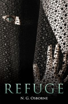 Refuge by N. G. Osbourne - I just finished this book; and, WOW, what a great way to start a year of reading! I very highly recommend it.