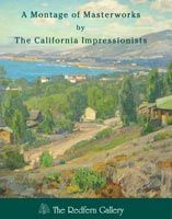 A Montage of Masterworks by the California Impressionists