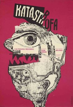 1961 Polish poster for KATASTROFA (Zoltán Várkonyi, Hungary, Designer: Roman Cieslewicz Poster source: Museum of Modern Art A favorite poster and designer of the Quay Brothers, whose films can currently be seen at Film Forum. Kunst Poster, Poster S, Sale Poster, Print Poster, Polish Movie Posters, Polish Films, Film Posters, Design Graphique, Art Graphique