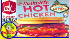 Jack In The Box® Las Vegas | Nashville Hot Chicken Sandwich Review! Peep...