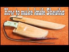 Knife Blade Review and Knife Sheath Making Tutorial - YouTube