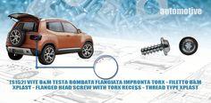 [S152]-VITE B&M VITE TESTA BOMBATA FLANGIATA IMPRONTA TORX - FILETTO B&M XPLAST - FLANGED HEAD SCREW WITH TORX RECESS - THREAD TYPE XPLAST