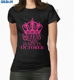 Gildan Only4U T Shirts For Sale Top O-Neck Short-Sleeve Womens Queens Are Born In October T Shirts For Women