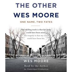 Amazon.com: By Wes Moore: The Other Wes Moore: One Name, Two Fates [Audiobook]: -Random House Audio-: Books