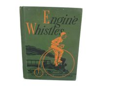 1942 Engine Whistles Alice and Jerry Still used in the early sixties in Fla schools