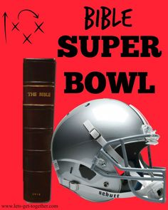 Let's Get Together: You asked, we answered! We have another round of Bible Bowl questions but this time it's the Bible SUPER Bowl!