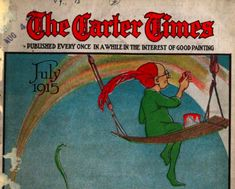 This is part of the cover image to a 1916 edition of The Carter Times, a paint industry magazine produced by the Carter White Lead Company.