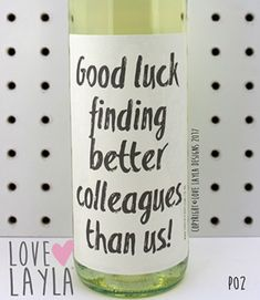 New Job To buy this Wine Label, search via our website Wine Bottle Labels, Wine Label, Farewell Parties, New Job Gift, Leaving Gifts, Funny Cards, Sign Quotes, Birthdays, Greeting Cards