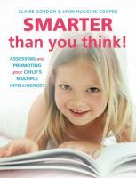 A child's intelligence is more than just his or her logical--mathematical and linguistic abilities--the qualities most often assessed in school. A child also can be gifted musically, artistically, and athletically, or have intrapersonal or interpersonal skills or an affinity with natural phenomena. Each type of intelligence is present, although in different strengths, and most children can become reasonably competent in each one, if given the necessary encouragement and instruction.