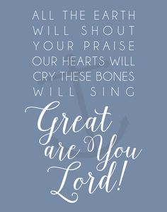 Great are You Lord Lyrics - All Sons and Daughters - Worship Praise Print Art - Printable Home Decor Artwork - Print it Yourself JPG Praise And Worship Quotes, Worship Songs Lyrics, Worship The Lord, Song Lyric Quotes, Bible Verses Quotes, Music Lyrics, Scriptures, Scripture Verses, Great Are You Lord
