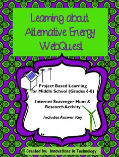 This webquest / Internet scavenger hunt is a perfect one day activity to learn more about alternative energy sources and their impact on the environment. Includes handout, answer key, and resources.