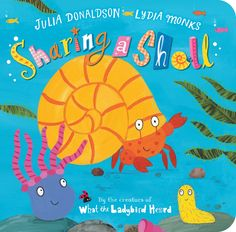 ( New Board Book) Sharing a Shell / Julia Donaldson / Macmillan Publishing / Sept 1, 2016 / ISBN: 9780330522502
