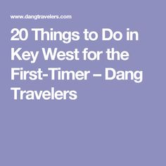 20 Key West things to do for the first-timer: eat from the best food truck, see six-toed cats, liveliest bars, and the best spots to watch the sunset! Visit Florida, Florida Vacation, Florida Travel, Usa Roadtrip, Key West Florida, Florida Keys, Key West Vacations, Dream Vacations, Best Food Trucks