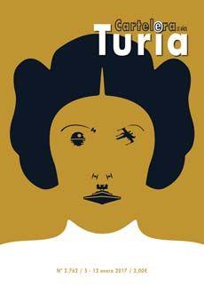 Cartelera Turia cover:   PRINCESS LEIA ORGANA (Carrie Fisher tribute) - by Eduardo Luzzatti.