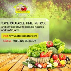 Save your #valuable_time, #petrol and day goodbye to #parking_hassles & #traffic_jams.  Order fresh #fruits & #vegetables_online: www.alootamatar.com