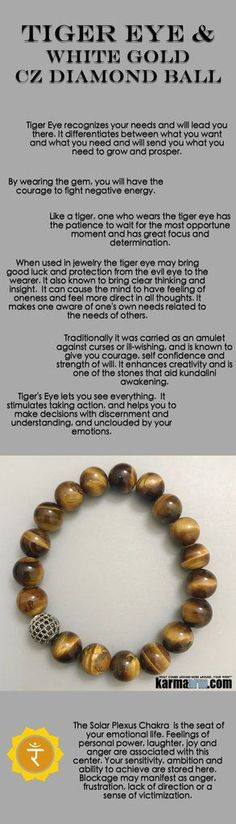 Like a tiger, one who wears the tiger eye has the patience to wait for the most opportune moment and has great focus and determination. When used in jewelry the tiger eye may bring good luck and protection from the evil eye to the wearer.      #yoga #gifts #Mens #mantra #Chakra #lucky #stretch #bracelets #LOA #lucky #love #tiger #lawofattraction #jewelry #charm #spiritual