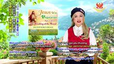 Jesus was Vegetarian (Đức Giê-su Là Người Trường Chay) Vegetarian, Youtube, Names, Youtubers, Youtube Movies