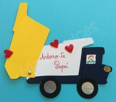 Mauriquices: Papá, um camião carregado de amor para ti!!!
