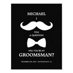 I Mustache You A Question Groomsmen Cards Funny Wedding Invitations, Wedding Anniversary Invitations, Wedding Party Invites, Wedding Cards, Groomsmen Cards, Groomsmen Invitation, Groomsmen Proposal, Moustache, Be My Groomsman