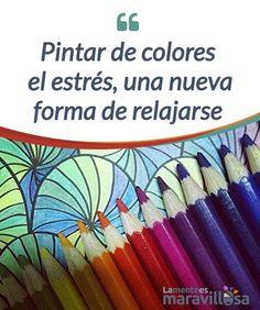 """Pintar de colores el estrés, una nueva forma de relajarse Pintar de colores el #estrés es una forma de #relajarse a través de la que podemos desconectar nuestra mente y nuestro #cerebro cuando necesitamos """"apagarnos"""" #Libros"""