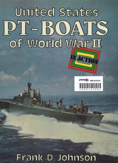 U.S. PT-Boats of WW II