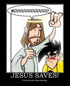 Jesus Saves!