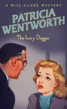 Buy The Ivory Dagger by Patricia Wentworth at Mighty Ape NZ. Bill Waring, collecting his wits in hospital after a train crash, receives only one letter from Lila Dryden, his fianc e. When he discovers Lady Dryde. Detective, Good Books, Books To Read, Agatha, Cozy Mysteries, Murder Mysteries, Mystery Novels, So Little Time, Book Lists
