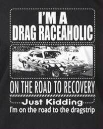 Drag racer for life