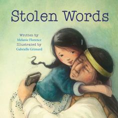 """Stolen Words by Melanie Florence: """"A look at the intergenerational impact of Canada's residential school system that separated Indigenous children from their families and the beautiful, healing relationship between a little girl and her grandfather. Canadian Culture, Canadian History, Indigenous Education, Aboriginal Education, Residential Schools, Album Jeunesse, Thing 1, Children's Picture Books, Character Education"""