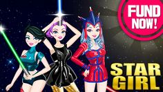 Star Girl X Wars Collection