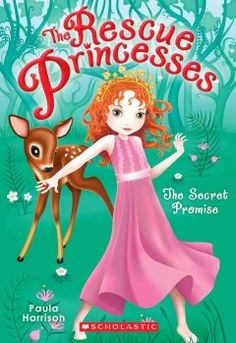 J SERIES RESCUE PRINCESSES. Princess Emily and her friends seek to find who's plotting to hurt the deer in Mistberg Forest.