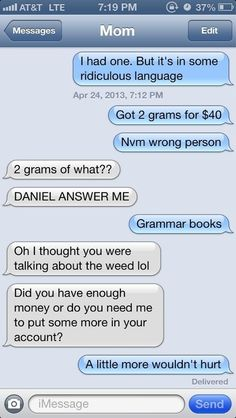 What Happens If You Text Your Parents Pretending To Be A Drug Dealer? These are hilarious