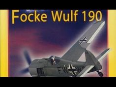 Le Focke Wulf FW 190, Avion Chasseur Bombardier - Documentaire complet