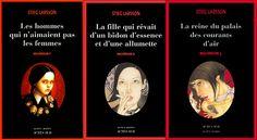 La trilogie Millenium de Stieg Larsson - Les aventures de Mikael Blomkvist associé à Lisbeth Salander. Quel dommage que l'écrivain soit décédé avant de rédiger la suite...