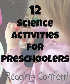 12 Science Activities for Preschoolers: Kid's Co-op ~ Reading Confetti