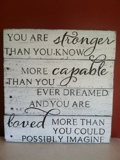 Items similar to Stronger Than You Know sign reclaimed wood sign hand painted sign you are loved sign inspirational wood sign wood nursery sign on Etsy DIY Wood Signs etsy Hand Inspirational Items loved Nursery Painted reclaimed Sign similar stronger Wood Reclaimed Wood Signs, Diy Wood Signs, Rustic Signs, Wooden Pallet Signs, Rustic Wood Signs, Wood Nursery, Nursery Signs, Wood Signs Sayings, Sign Quotes
