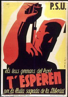 """Carteles de la Guerra Civil Española. P.S.U. """"Els teus germans del front t'esperen per la lluita sagrada de la llibertad."""""""