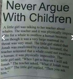 Don't argue with kids