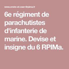 6e régiment de parachutistes d'infanterie de marine. Devise et insigne du 6 RPIMa.