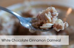 White Chocolate Cinnamon Oatmeal Recipe!  #oatmeal #recipes